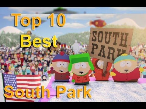 Top 10 Best South Park Episodes of all time