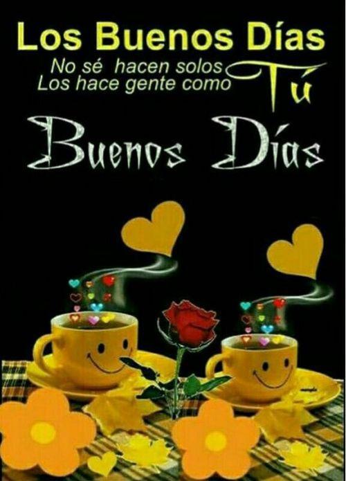 Buenos Dias Para Enviar Solo Imagenes Cute Good Morning Quotes Good Day Quotes Cute Good Morning