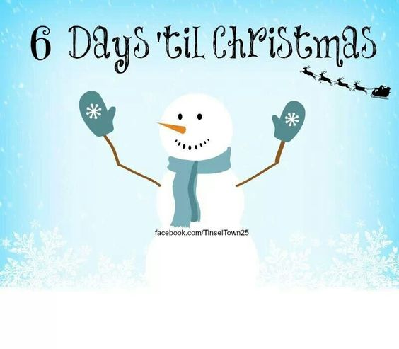 6 Days Til Christmas Images - Reverse Search