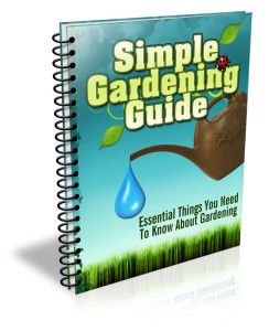 Simple Gardening Guide Free Report