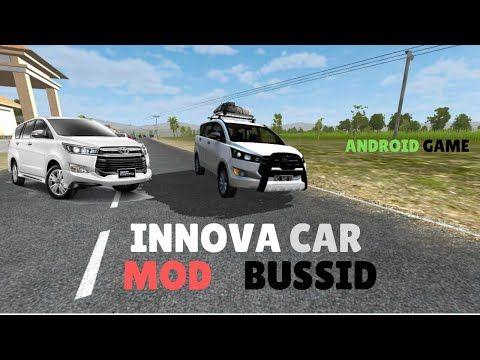 Sgcarena Bussid Mod Toyota Innova Crysta Car Mod For Bus Simulator Indonesia Toyota Innova Crysta Is A New Popular Bussid Ca Toyota Innova Car Mods Toyota