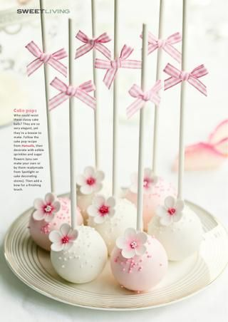 Beautiful cake pops and on line {Sweet Living} magazine...