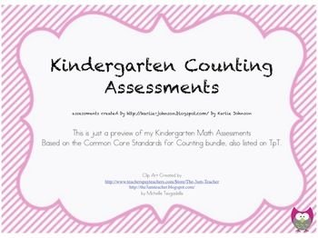 This freebie is a part of my Kindergarten Common Core Standards Math Counting Assessment bundle.  The freebie includes two number identification as...