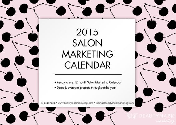 FREE 2015 Salon Marketing Calendar Lucky you! We've taken the time to create an editable 2015 marketing calendar for you – with events for this upcoming year plus the marketing channels options for each one.