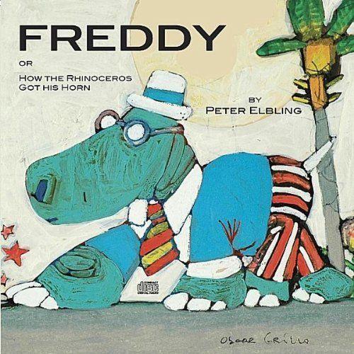 Peter Elbling - Freddie Or How The Rhinoceros Got His Horn, Black