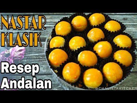 Resep Nastar Klasik Empuk Pulen Recomended Youtube Nastar Kue Kering Makanan Penutup