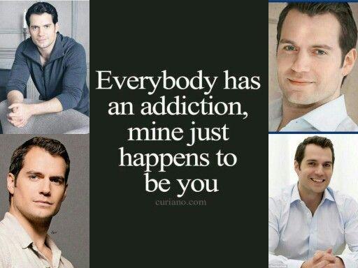 My addiction is henry cavill