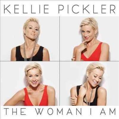 Kellie Pickler - The Woman I Am