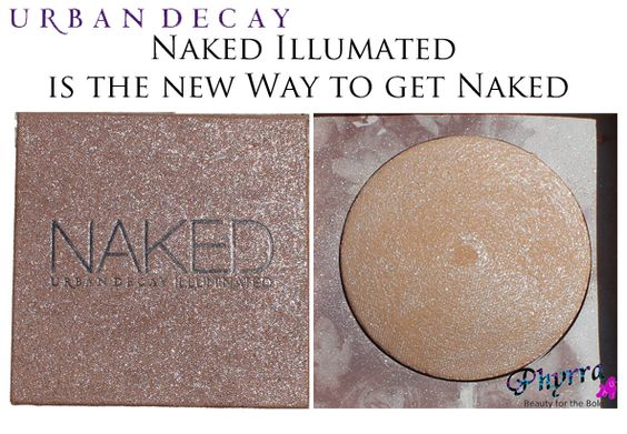 Urban Decay Naked Illuminated is the New Way to Get Naked. Pin now, read later! @Urban Decay #beauty #makeup #highlighter #crueltyfree
