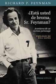 ¿Está Ud. de broma, Sr. Feynman?. Richard P. Feynman - Búsqueda de Google