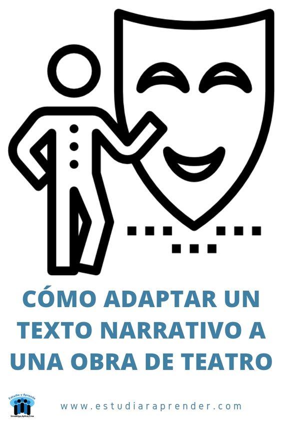 cómo adaptar un texto narrativo a una obra de teatro