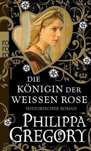 Die Königin der Weißen Rose, http://www.amazon.de/dp/3499254840/ref=cm_sw_r_pi_awdl_W3lovb1M3B7ZV
