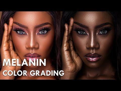 Melanin Skin Tone Color Grading In Photoshop Youtube Colors For Skin Tone Melanin Skin Color Grading Photoshop