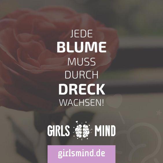 Mehr Sprüche auf: www.girlsheart.de  #schönheit #dreck #sorgen #stress #kämpfen…