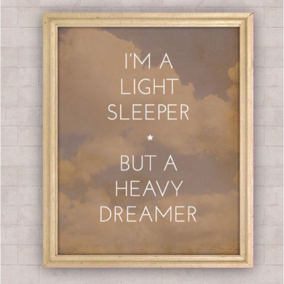 Soñadora.