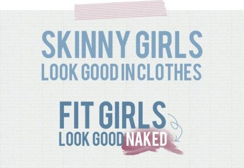 Goal: be fit, not just skinny