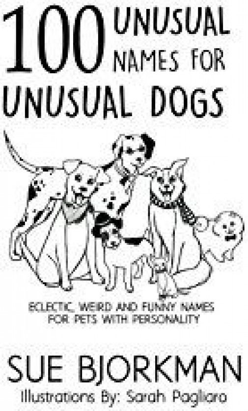 Unique Male Dog Names Unusual Ideas For Your Boy Puppy Dogsupplies Dog Supplies Guys Best Dog Names Boy Puppy Names Unique Dog Names Unique