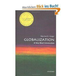 Manfred B. Steger: Globalization. A Very Short Introduction (Very Short Introductions)