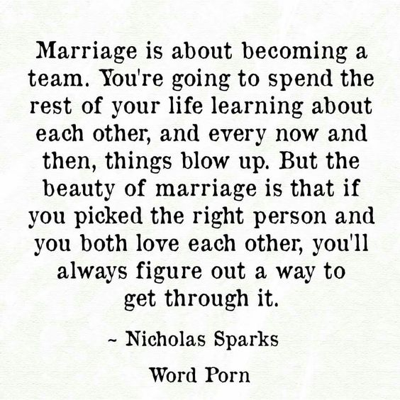 Marriage is about becoming a team.