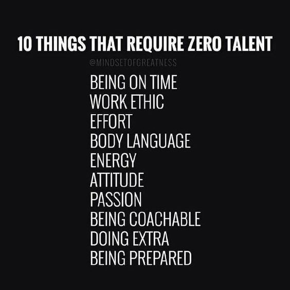 10 Things That Require Zero Talent Work Quotes Inspirational