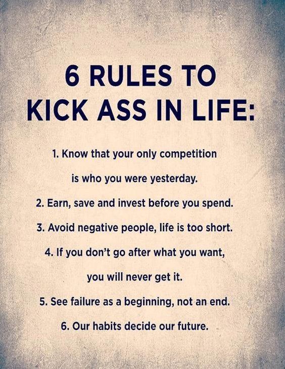 6 Rules to Kick Ass in Life - Powerful Quotes about Life