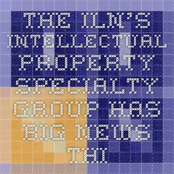 The ILN's Intellectual Property Specialty group has BIG news this week! Tune in Friday to find out what!