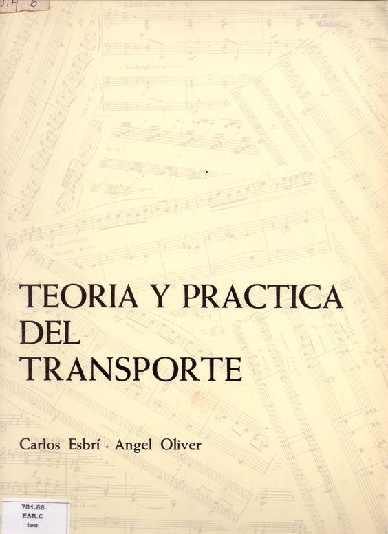 Esbrí, Carlos. Teoría y práctica del transporte. Madrid: Textos y grabaciones pedagógico musicales, 1977
