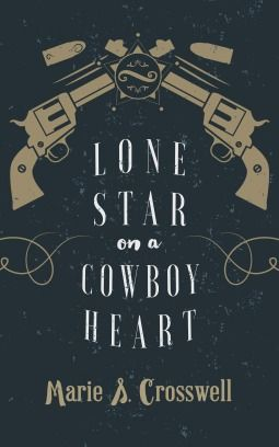 book review of lone star on a cowboy heart by marie s. crosswell lgbt aroace asexuality aromance biromance m/m