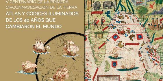 La exposición 'Atlas y códices iluminados de los 40 años que cambiaron el mundo' abre sus puertas en el Real Alcázar en el marco de la celebración de V centenario de la primera circunnavegación a La Tierra