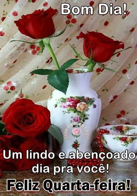 Amigos Bom Dia Com Flores Feliz Quarta Feira Mensagens De Bom Dia