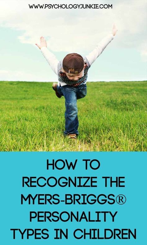 Recognizing the Myers-Briggs® Personality Types in Childhood