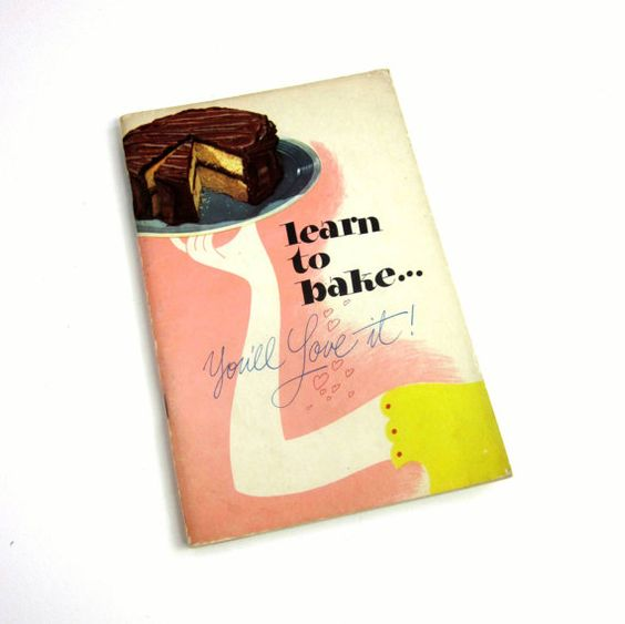 Learn to Bake... You'll Love It Cookbook 1947 / by AttysVintage, $7.00