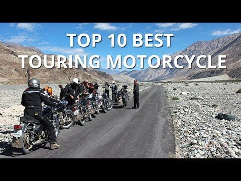 Top 10 Best Touring Motorcycle Travel Around The India By