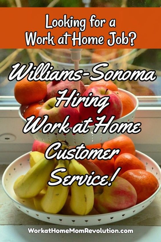 williams sonoma hiring work at home agents in 5 states home training and from home. Black Bedroom Furniture Sets. Home Design Ideas