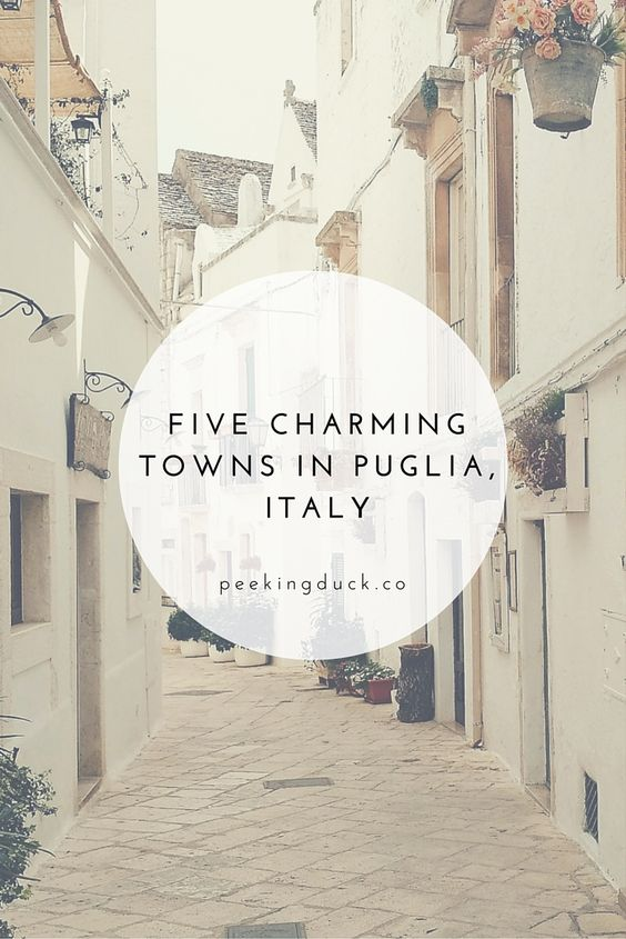 The prettiest towns in Puglia, Italy.