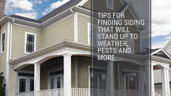 Tips For Finding Siding That Will Stand Up To Weather Pests And More James Hardie Siding Hardie Siding Curb Appeal