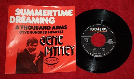 """GENE PITNEY - Summertime Dreaming + A thousand Arms - Vinyl 7"""" Single - Musicor"""
