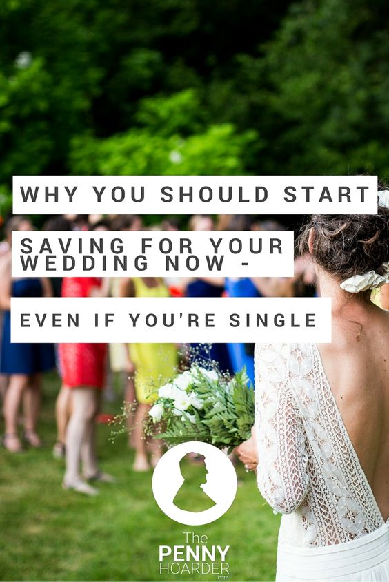 Would you save for a wedding before you're engaged? If you answered no, reconsider. Here's why I wish I'd started a wedding savings account while I was still single -- and how to do it. - The Penny Hoarder http://www.thepennyhoarder.com/start-a-wedding-savings-account-now/