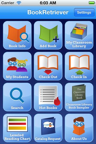 Book Retriever - This app allows you to scan, level and inventory your entire classroom library. Leveling choices include Guided Reading Levels, Lexile, Accelerated Reader, Reading Counts, DRA and Reading Recovery.  SHUT UP!  Downloaded... check!!