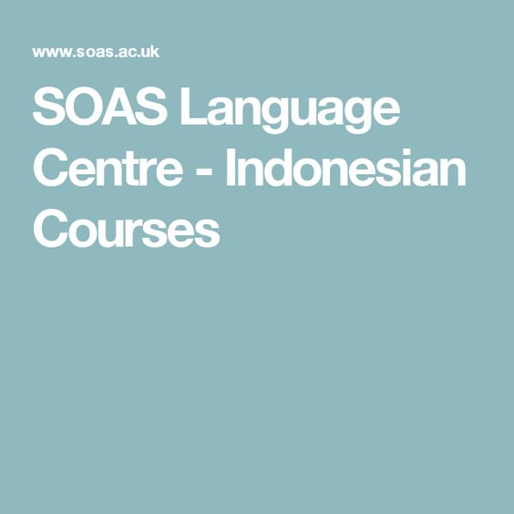 SOAS Language Centre - Indonesian Courses