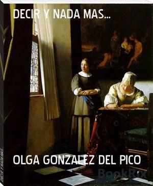 Olga González del Pico nació en la ciudad de La Habana, Cuba, donde recibió la enseñanza primaria. Desde la infancia comenzó una carrera poética que ha continuado en el Exilio en Miami, Estados Uni...