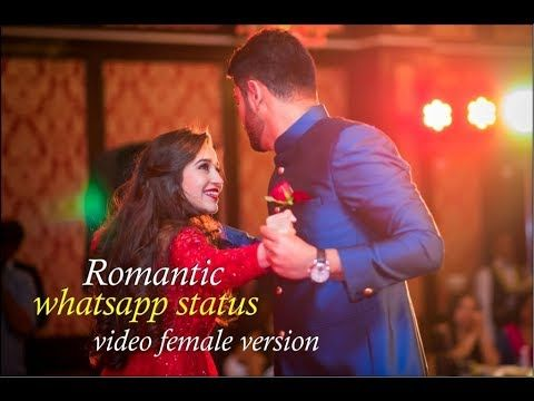 Whatsapp Status Videos*| Whatsapp status Song 15 seconds | Romantic status,  Romantic songs, Female songs
