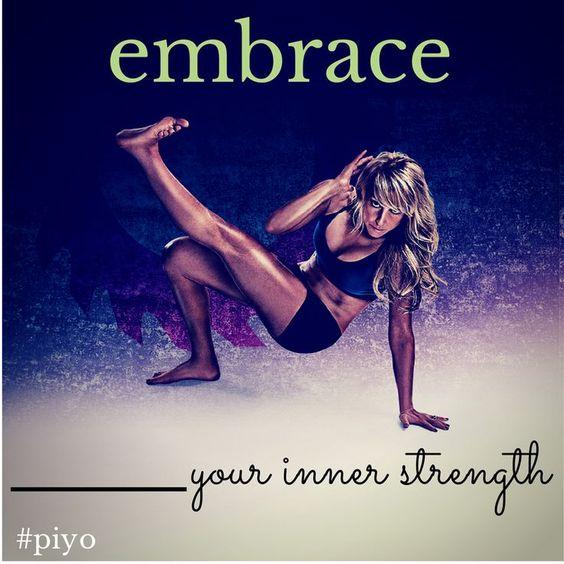 Embrace Your Inner Strength   #PiYo  http://kathyhfitness.com/new-piyo-workout-dvd-released/
