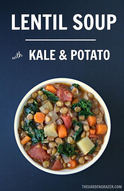 , healthy, 10-ingredient Lentil Kale & Potato Soup spiked with cumin ...