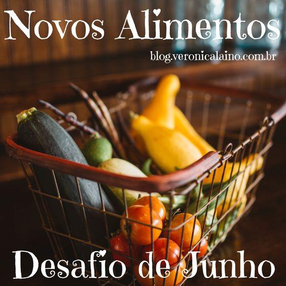 Desafio de Junho – Dia 16 – Novos Alimentos | Nutrição, saúde e qualidade de vida