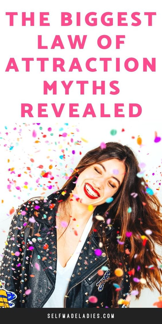Pinterest Graphic with Title the Biggest Law of Attraction Myths - selfmadeladies.com