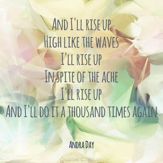 "Fave. Andra Day ""Rise Up.""  CM:"