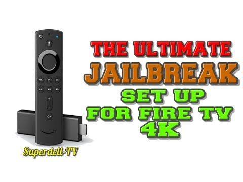 The Ultimate Jailbreak Set Up For Fire Tv Stick 4k Youtube