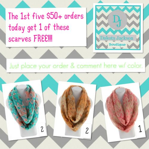 Be 1 of the 1st 5 to place a $50 or more order today & get 1 of these scarves FREE w/ your order!!! Purchase on the DAKOTA JACKSON BOUTIQUE Facebook pg.  www.dakotajacksonboutique.com   LIKE us on Facebook!