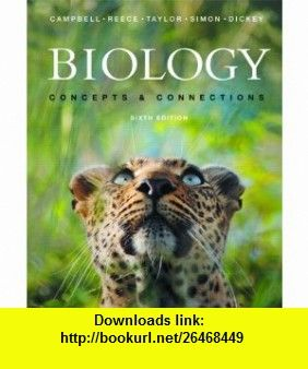 Campbell Biology Concepts and Connections 7th Edition